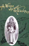 Woman Who Went to Alaska